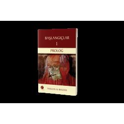 BAŞLANGIÇLAR 1 / PROLOG - THALLESS AL-RHAZESS