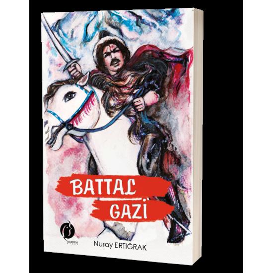 Battal Gazi - Nuray Ertığrak