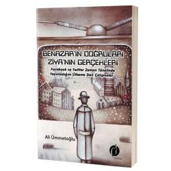 Benazar'in Doğruları Ziya'nın Gerçekleri-Ali Ümmetoğlu