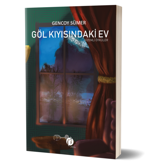 Göl Kıyısındaki Ev-Gizemli Öyküler - Gencoy Sümer