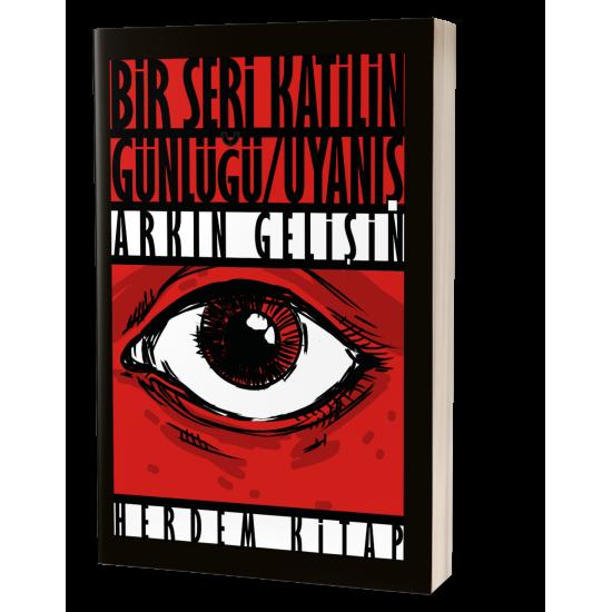 Bir Seri Katilin Günlüğü Uyanış - Arkın Gelişin