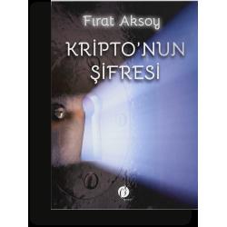Kripto'nun Şifresi - Fırat Aksoy