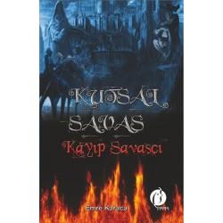 Kutsal Savaş / Kayıp Savaşçı - Emre Karaca