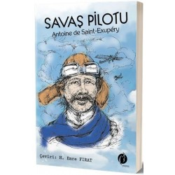Savaş Pilotu - Antoine de Saint-Exupery