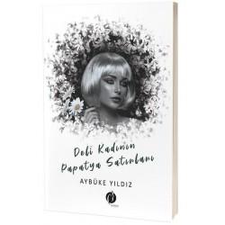 Deli Kadının Papatya Satırları - Aybüke Yıldız