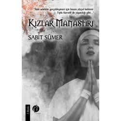 Kızlar Manastırı - Sabit Sümer
