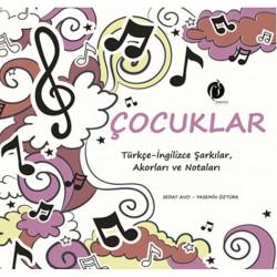 Çocuklar Türkçe / İngilizce Şarkılar, Akorları ve Notaları - Yasemin Öztürk, Sedat Avcı