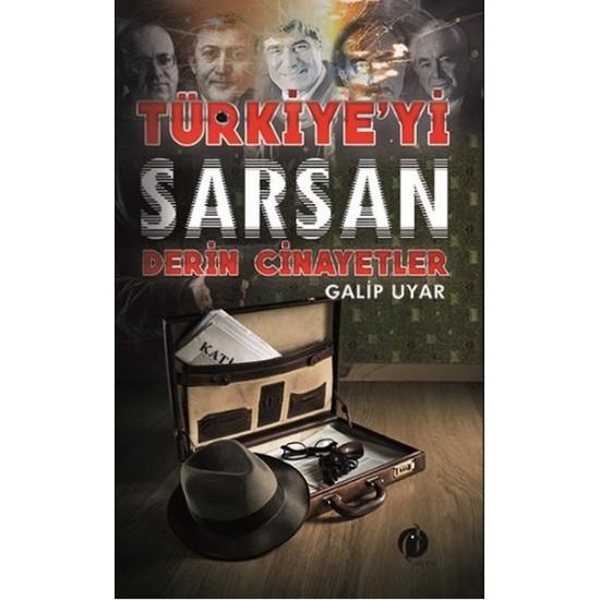 Türkiye'yi Sarsan Derin Cinayetler - Galip Uyar