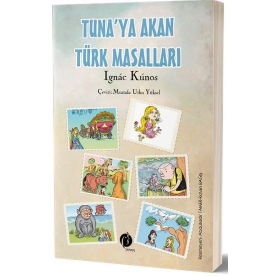 Tuna'ya Akan Türk Masalları - Ignac Kunos