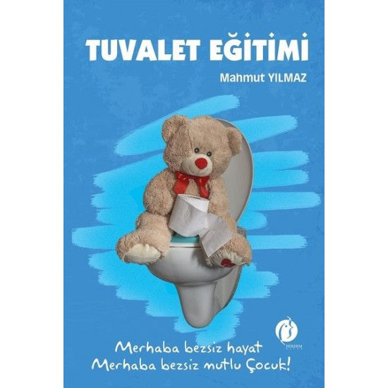 Tuvalet Eğitimi - Mahmut Yılmaz
