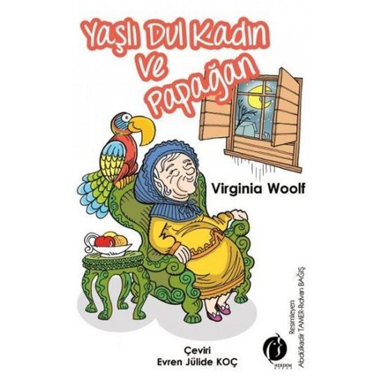 Yaşlı Dul Kadın ve Papağan - Virginia Woolf